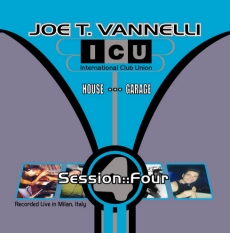 ICU Session FOUR mixed by Joe T. Vannelli